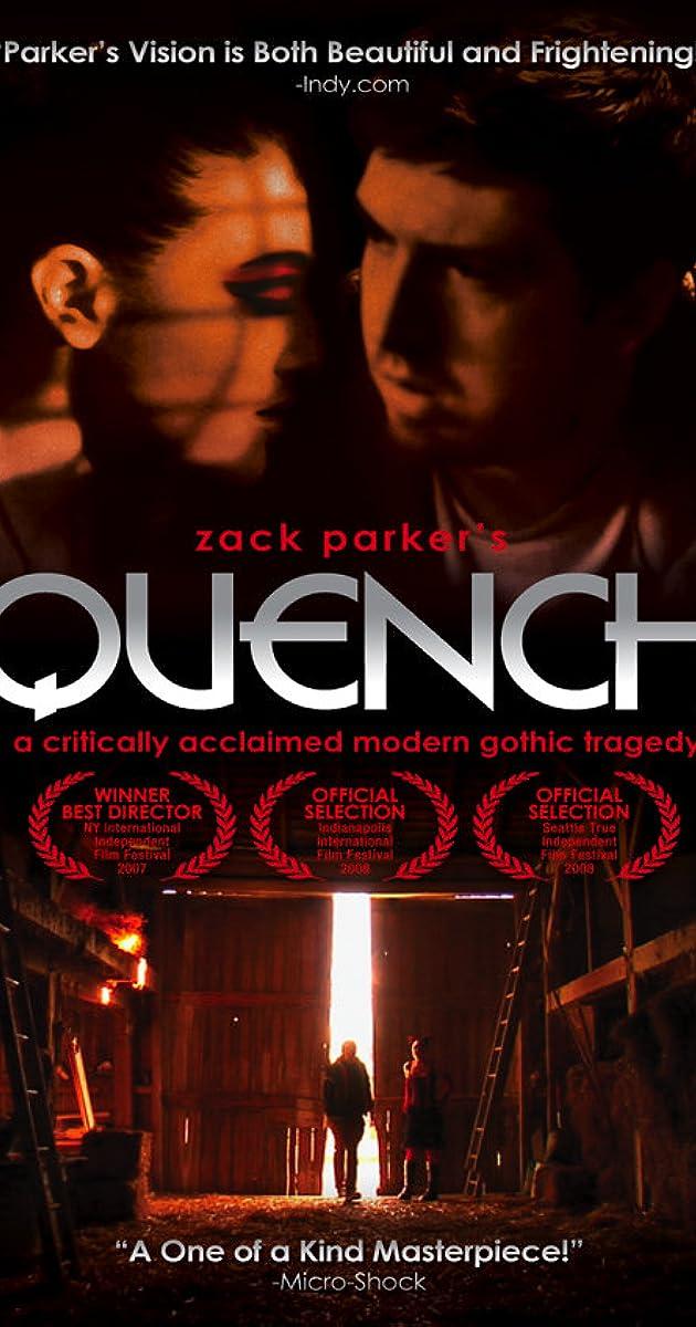 . Quench  2007    IMDb