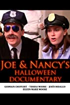 Joe & Nancy's Halloween Documentary (2013) Poster