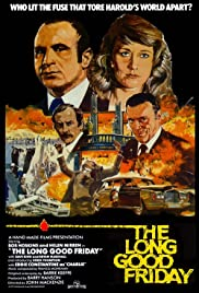 The Long Good Friday (1980) Poster - Movie Forum, Cast, Reviews