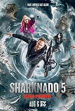 Sharknado 5 Global Swarming(2017)