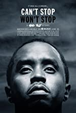 Can't Stop Won't Stop A Bad Boy Story(2017)