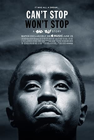 Can't Stop, Won't Stop: A Bad Boy Story (2017)