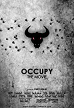 Occupy: The Movie