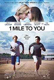 1 Mile to You (2017) Poster - Movie Forum, Cast, Reviews