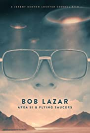 Bob Lazar: Area  & Flying Saucers