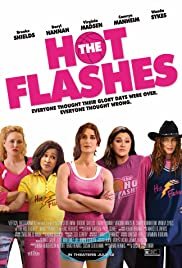 The Hot Flashes (2013) Poster - Movie Forum, Cast, Reviews