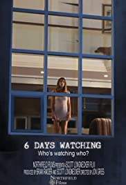 6 Days Watching Poster