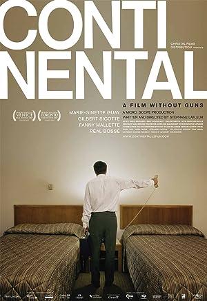 Continental, un film sans fusil (2007)