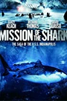 Image of Mission of the Shark: The Saga of the U.S.S. Indianapolis