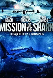 Mission of the Shark: The Saga of the U.S.S. Indianapolis(1991) Poster - Movie Forum, Cast, Reviews