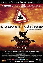 Magyar vándor Poster