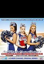 Secret Diary of an American Cheerleader 4: Cheerleader Undercover