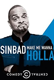 Sinbad: Make Me Wanna Holla! Poster