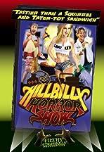 Hillbilly Horror Show