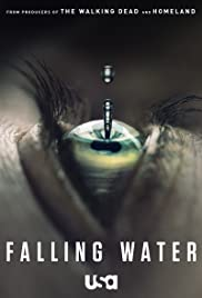 Falling Water Poster - TV Show Forum, Cast, Reviews