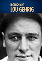 Iron Knight: Lou Gehrig