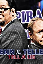 Image of Penn & Teller Tell a Lie