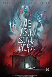 We Are Still Here (2015) Poster - Movie Forum, Cast, Reviews
