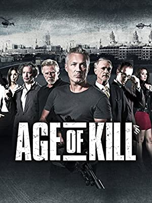 Age of Kill (2015) Download on Vidmate