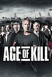 Age of Kill (2015) Poster - Movie Forum, Cast, Reviews