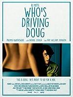 Who s Driving Doug(2016)