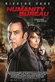 The Humanity Bureau(2017) Poster - Movie Forum, Cast, Reviews