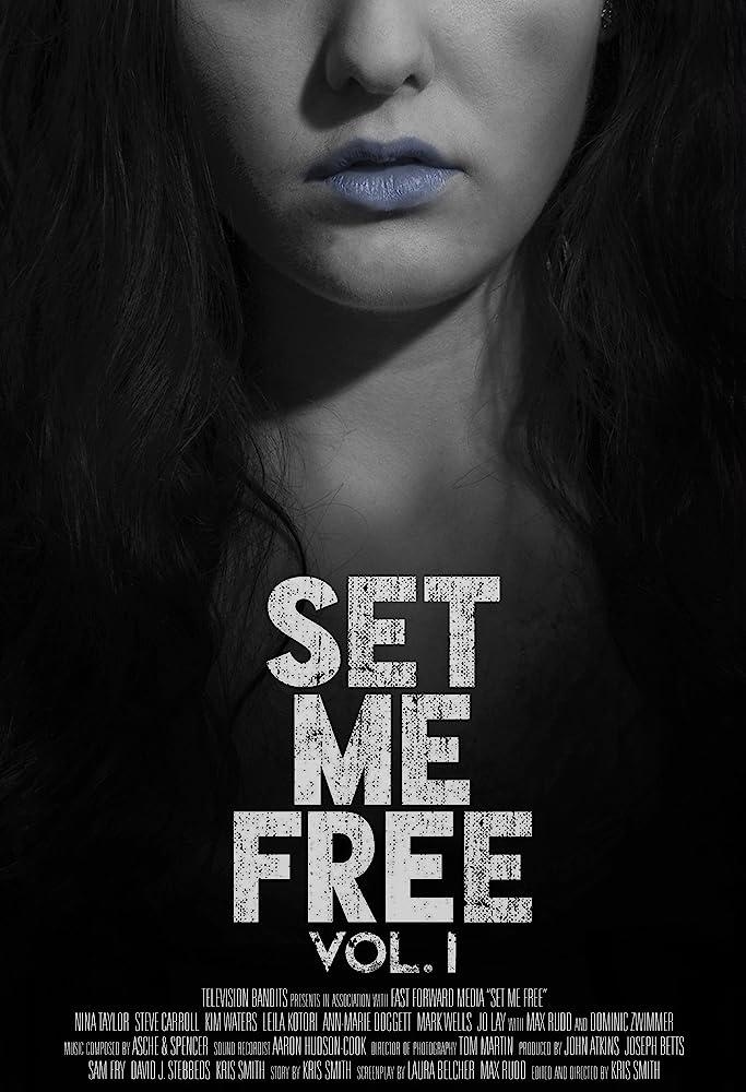 Set Me Free: Vol. I