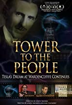 Tower to the People-Tesla's Dream at Wardenclyffe Continues
