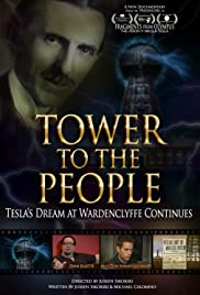 Tower to the People-Tesla's Dream at Wardenclyffe Continues Poster