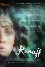 Runoff (2014) Poster - Movie Forum, Cast, Reviews