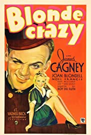 Blonde Crazy (1931) Poster - Movie Forum, Cast, Reviews