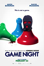 Game Night (2018) Poster - Movie Forum, Cast, Reviews