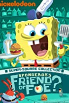 Image of SpongeBob SquarePants: Friend or Foe