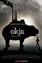 Okja (2017) Poster