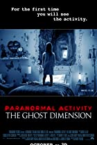 Image of Paranormal Activity: The Ghost Dimension