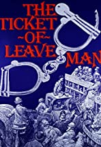 The Ticket of Leave Man