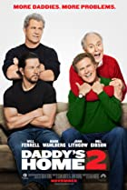 Daddy's Home 2 (2017) Poster