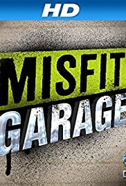 Misfit Garage Poster - TV Show Forum, Cast, Reviews
