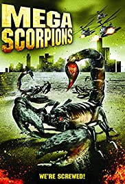 Mega Scorpions (2003) Poster - Movie Forum, Cast, Reviews