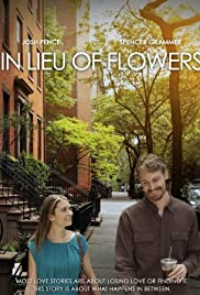 In Lieu of Flowers (2013) Poster - Movie Forum, Cast, Reviews