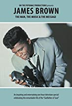 Primary image for James Brown: The Man, the Music, & the Message