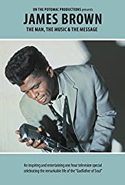 James Brown: The Man, the Music, & the Message Poster