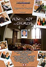 How to Sit in Church