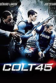 Colt 45 (2014) Poster - Movie Forum, Cast, Reviews