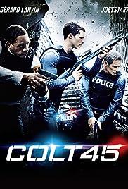 Colt 45 (2014)  Bluray 720p, Bluray 1080p