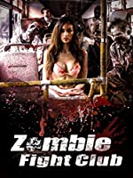Zombie Fight Club(2014)