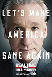 Real Time with Bill Maher Poster - TV Show Forum, Cast, Reviews
