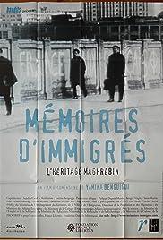Mémoires d'immigrés, l'héritage maghrébin Poster