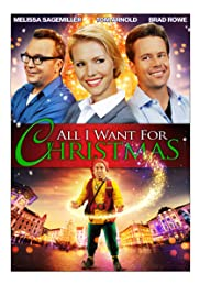 All I Want for Christmas (2013) Poster - Movie Forum, Cast, Reviews