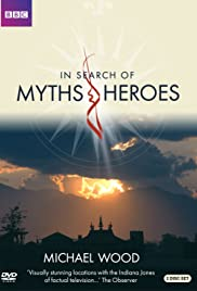 In Search of Myths and Heroes Poster - TV Show Forum, Cast, Reviews